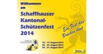 Schaffhauser Kantonalschützenfest 2014